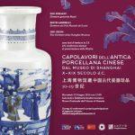 Mostra Capolavori dell'Antica porcellana cinese al Museo Nazionale del Palazzo di Venezia